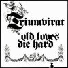 Triumvirat - Old Loves Die Hard CD (album) cover