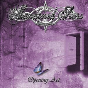 Abandoned Stars - Opening Act CD (album) cover