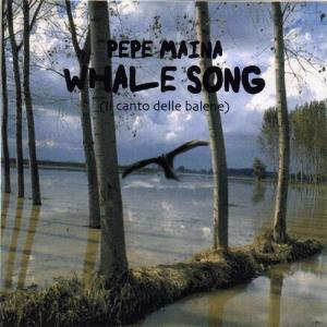 Pepe Maina - Whale Song CD (album) cover