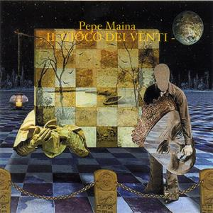 Pepe Maina - Il Gioco Del Venti (the Winds Game) CD (album) cover