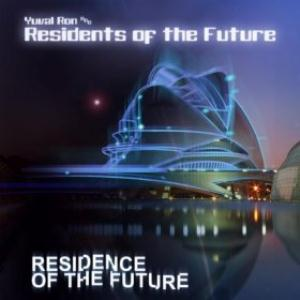 Residents Of The Future - Residence Of The Future CD (album) cover