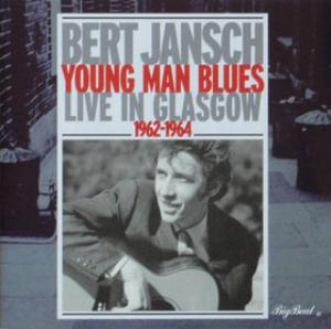 Bert Jansch - Young Man's Blues - Live In Glasgow 1962-1964 CD (album) cover