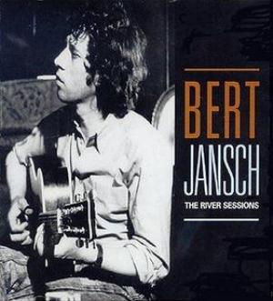 Bert Jansch - The River Sessions CD (album) cover