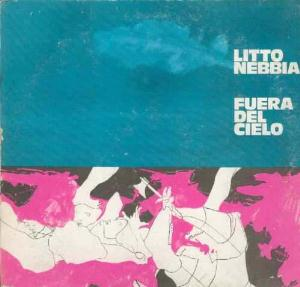 Litto Nebbia - Fuera Del Cielo CD (album) cover