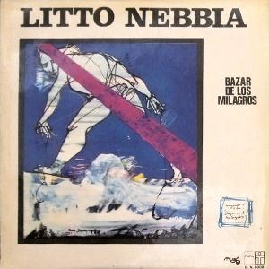 Litto Nebbia - Bazar De Los Milagros CD (album) cover
