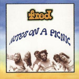 Fred - Notes On A Picnic CD (album) cover