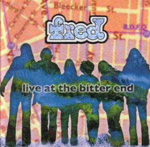 Fred - Live At The Bitter End CD (album) cover