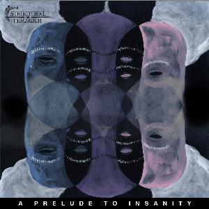 Structural Disorder - A Prelude To Insanity CD (album) cover