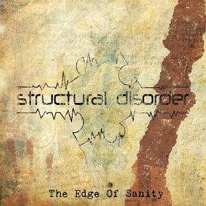 Structural Disorder - The Edge Of Sanity CD (album) cover