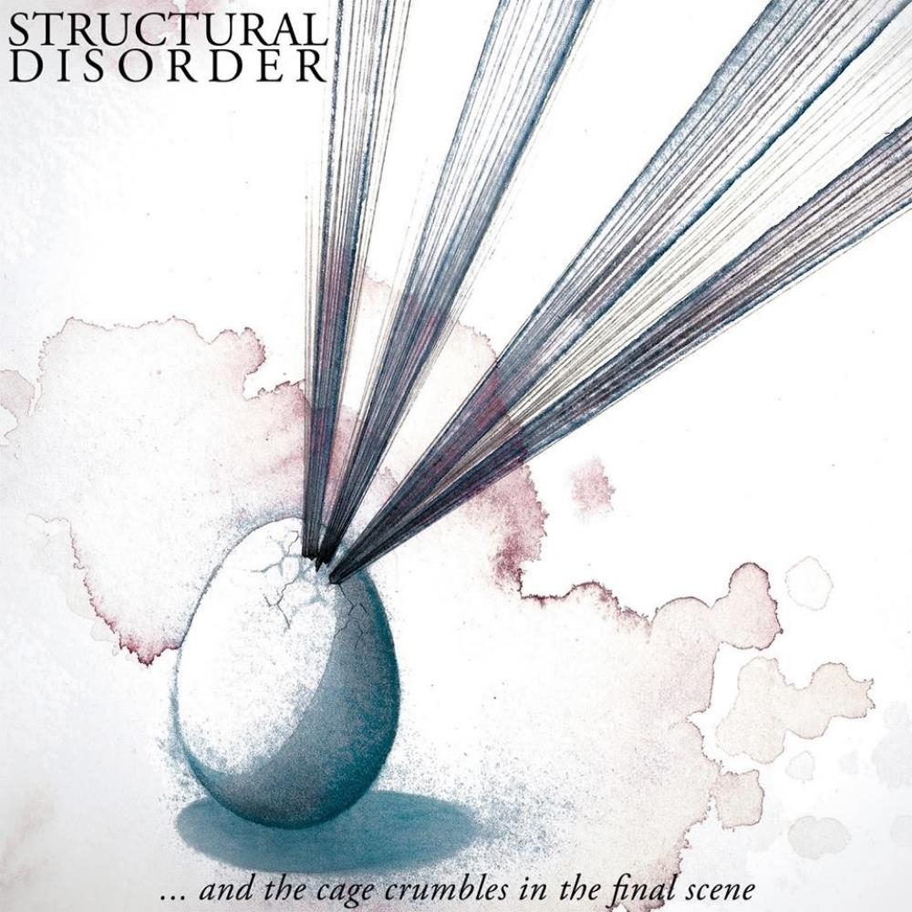 Structural Disorder - ...and The Cage Crumbles In The Final Scene CD (album) cover