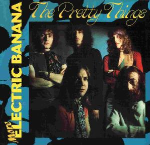 The Pretty Things - More Electric Banana CD (album) cover