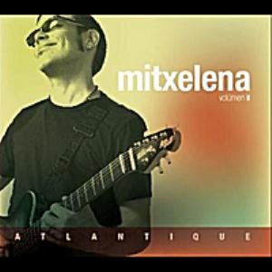 Rigel Michelena - Mitxelena Ii Atlantique CD (album) cover