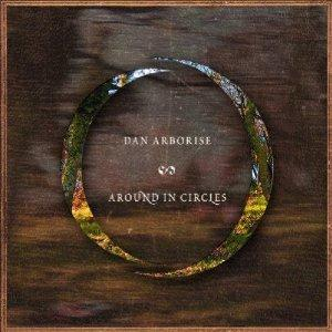 Dan Arborise - Around In Circles CD (album) cover