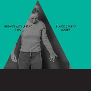 Hedvig Mollestad Trio - Black Stabat Mater CD (album) cover
