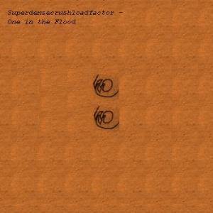 Superdensecrushloadfactor - One In The Flood CD (album) cover