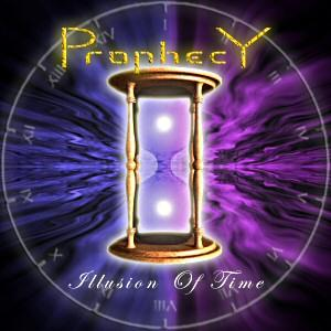Prophecy - Illusion Of Time CD (album) cover