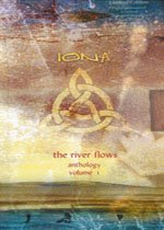 Iona - The River Flows : Anthology, Vol. 1 CD (album) cover