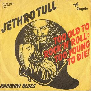 Jethro Tull - Too Old To Rock 'n' Roll; Too Young To Die CD (album) cover