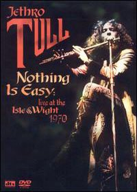 Jethro Tull - Nothing Is Easy : Live At The Isle Of Wight 1970 DVD (album) cover