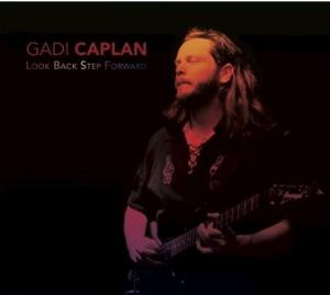 Gadi Caplan - Look Back Step Forward CD (album) cover