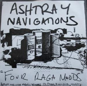 Ashtray Navigations - Four Raga Moods CD (album) cover