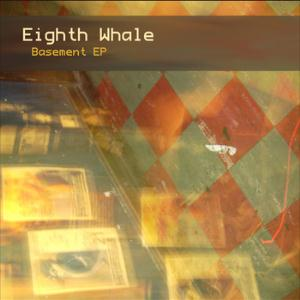 Eighth Whale - Basement Ep CD (album) cover