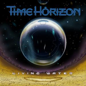 Time Horizon - Living Water CD (album) cover