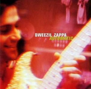 Dweezil Zappa - Automatic CD (album) cover