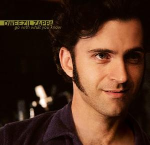 DWEEZIL ZAPPA - Go With What You Know CD album cover