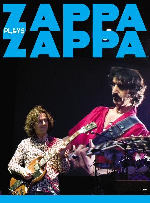 Dweezil Zappa - Zappa Plays Zappa DVD (album) cover