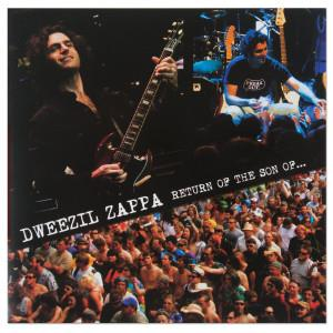 DWEEZIL ZAPPA - The Return Of The Son Of... CD album cover