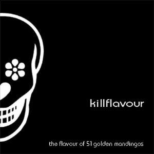 Killflavour - The Flavour Of 51 Golden Mandingos CD (album) cover