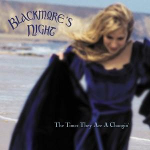 Blackmore's Night - The Times They Are A Changin' CD (album) cover