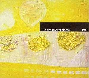Three Trapped Tigers - Ep 2 CD (album) cover
