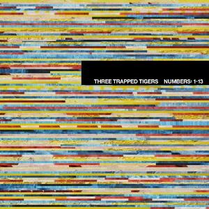 Three Trapped Tigers - Numbers 1-13 CD (album) cover