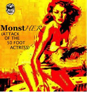 Pseudo/sentai - Monsther (attack Of The 50 Foot Actress) CD (album) cover