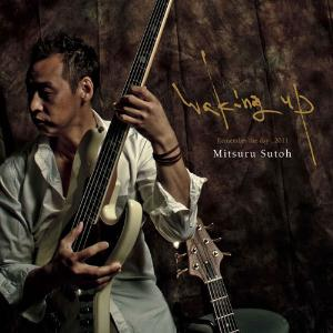 Mitsuru Sutoh - Waking Up - Remember The Day 2011 CD (album) cover