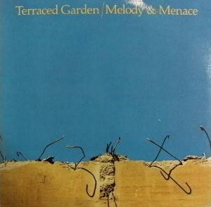 Terraced Garden - Melody And Menace CD (album) cover