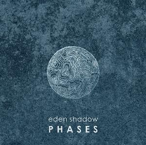 Eden Shadow - Phases CD (album) cover