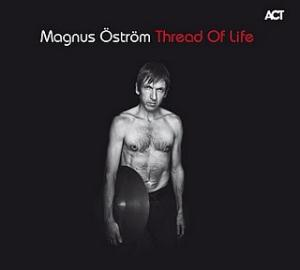 Magnus ÖstrÖm - Thread Of Life CD (album) cover
