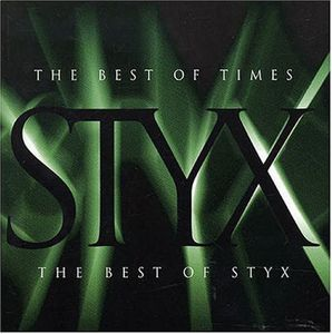 Styx - The Best Of Times: The Best Of Styx CD (album) cover