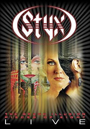 Styx - The Grand Illusion / Pieces Of Eight Live DVD (album) cover