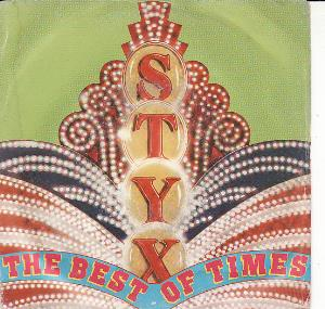 Styx - The Best Of Times CD (album) cover
