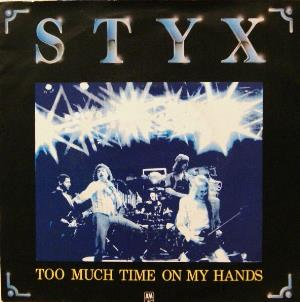 Styx - Too Much Time On My Hands CD (album) cover