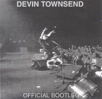 DEVIN TOWNSEND - Official Bootleg CD album cover