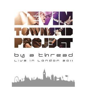 Devin Townsend - By A Thread- Live In London CD (album) cover