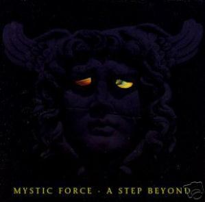 Mystic Force - A Step Beyond CD (album) cover