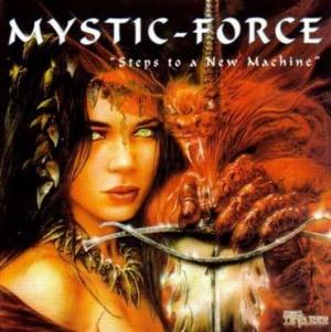 Mystic Force - Steps To A New Machine CD (album) cover