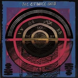 The Entrance Band - Face The Sun CD (album) cover