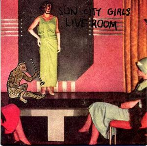 SUN CITY GIRLS - Live Room CD album cover